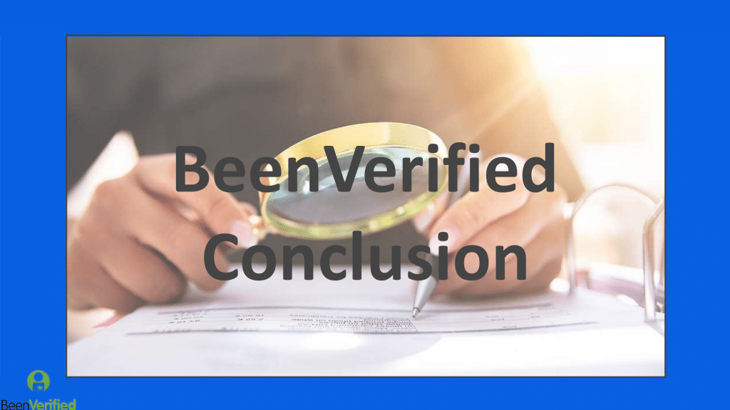BeenVerified Conclusion