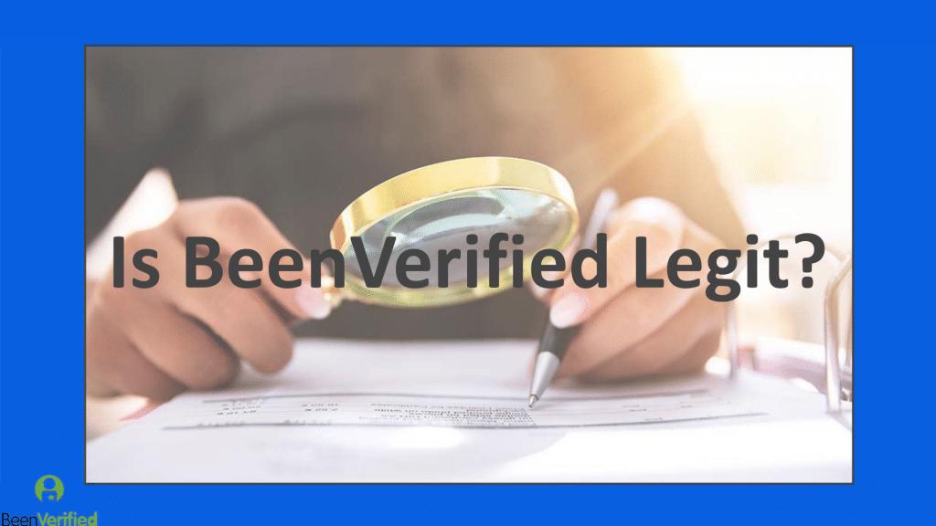 Is BeenVerified Legit?