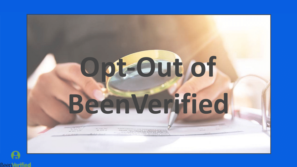 Opt-Out of BeenVerified